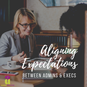 Aligning Expectations AdminUniverse
